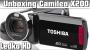 [Unboxing] Toshiba Camileo X200(HD)