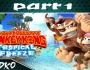 Ledko Playz : Donkey Kong Country Tropical Freeze