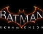 Nouveau trailer de Batman ArkamKnight